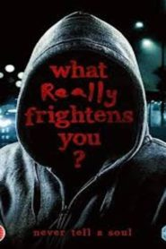 What Really Frightens You?