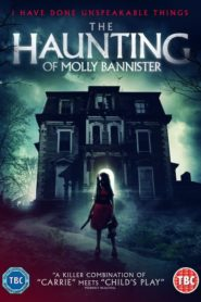 The Haunting of Molly Bannister