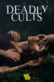 Deadly Cults