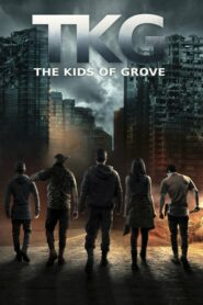 TKG: The Kids of Grove