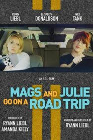 Mags and Julie Go on a Road Trip