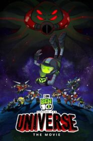 Ben 10 Versus the Universe: The Movie
