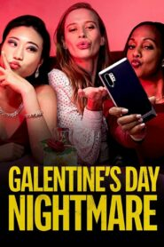 Galentine's Day Nightmare