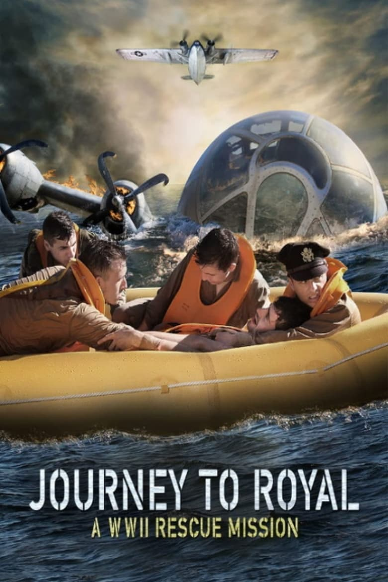 Journey to Royal: A WWII Rescue Mission