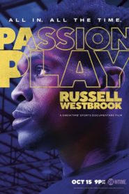 Passion Play Russell Westbrook